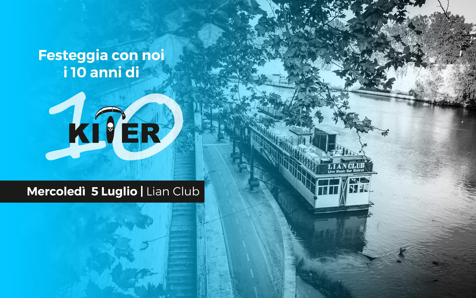 10 anni di Kiter: Mercoledi 5 Luglio, Lian Club